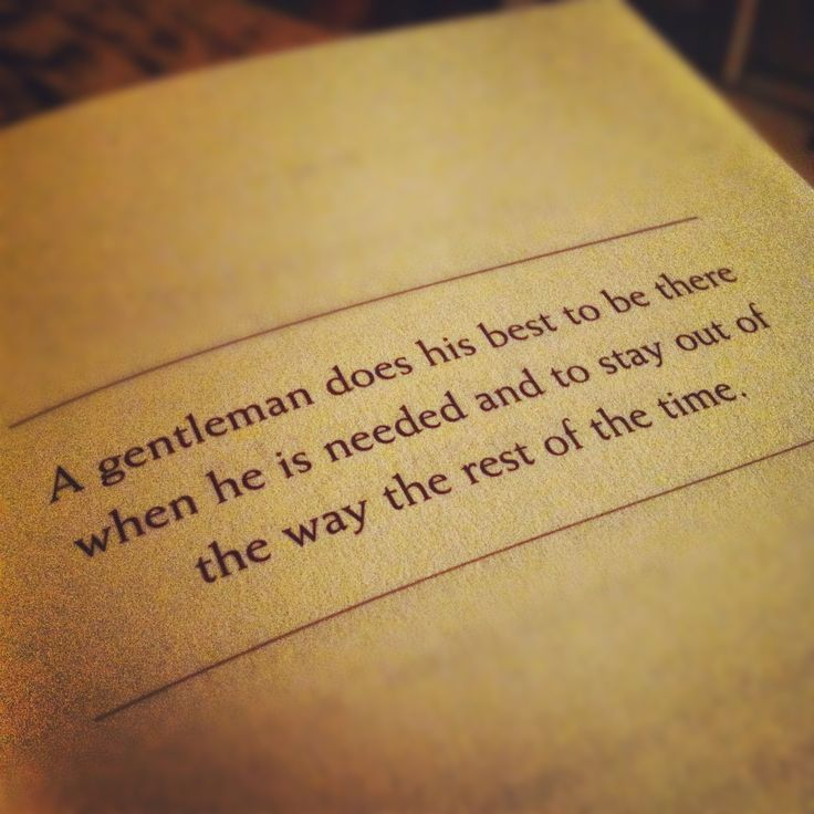 Classy quote about gentlemen.  They still exist.