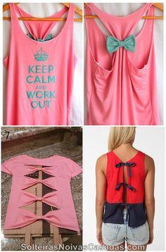 Solteiras Noivas Casadas: DIY - Faça Você Mesma: Blusas Customizadas com Laços