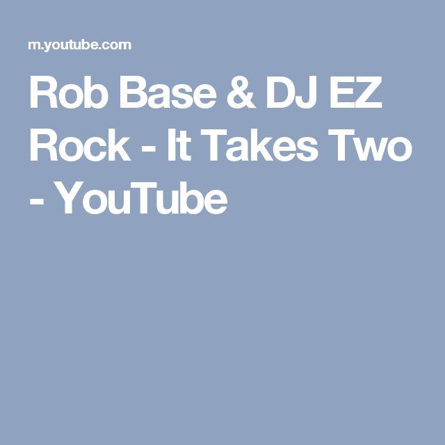 Rob Base & DJ EZ Rock - It Takes Two - YouTube