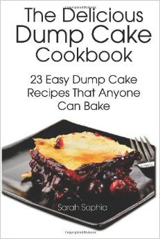 Bandiera books dump cake easy recipes