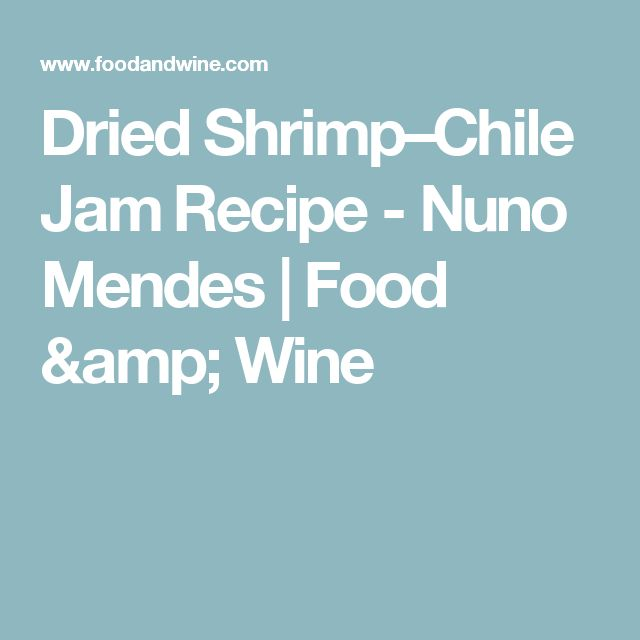 Dried Shrimp–Chile Jam