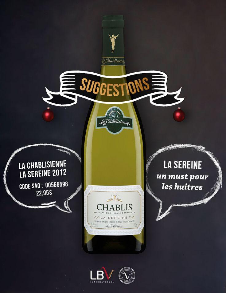 La Chablisienne, La Sereine 2012 Code SAQ : 00565598 | 22,95$