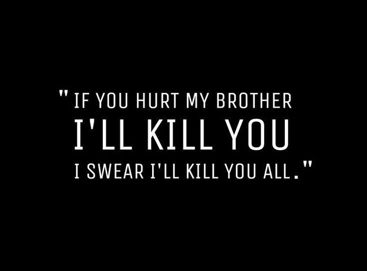 I will kill you. No problem.