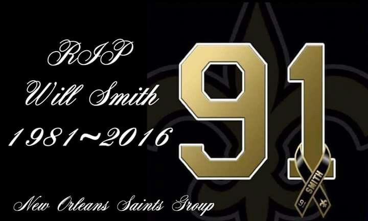 New Orleans Saints' Will Smith #91 R.I.P 1981 - 2016