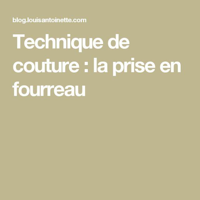 Technique de couture : la prise en fourreau