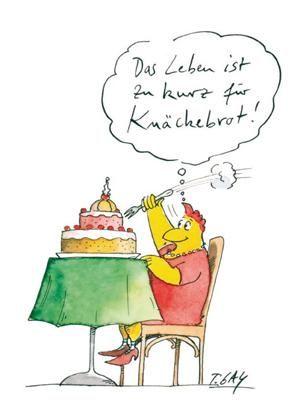 Das Leben Ist Zu Kurz Für Knäckebrot! Glückwünsche Geburtstag LustigSprüche  ...