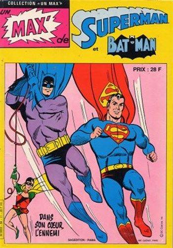 Collection Un Max de Superman - Dans mon cœur, l'ennemi est un album de bande dessinée ou comics, édité par les éditions SAGEDITION - Comics-France.com