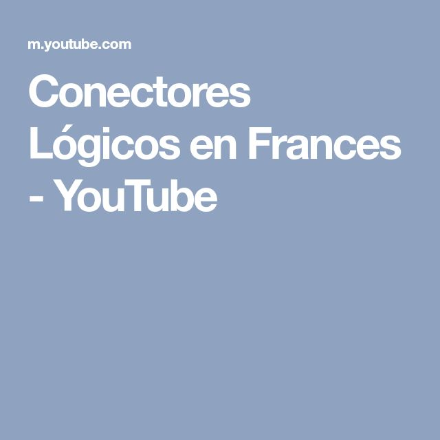 Conectores Lógicos en Frances - YouTube