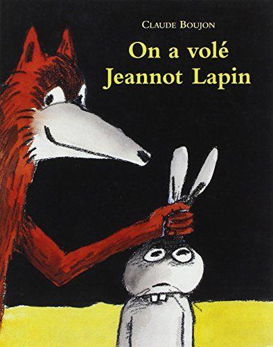 On a volé Jeannot Lapin de Claude Boujon http://www.amazon.fr/dp/2211029701/ref=cm_sw_r_pi_dp_t1e.vb1VPBWPA