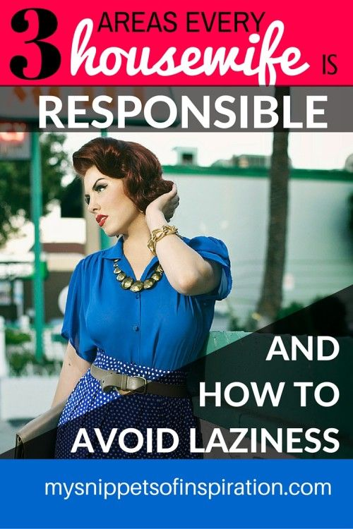 3 Areas Every Housewife is Responsible & How to Avoid Laziness