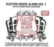 Electro House Alarm, Vol. 7: An Electronic Music Adventure [CD]