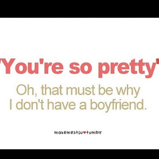 Best Friend Vs Boyfriend Quotes: 21 Best Reasons I Don't Have A Boyfriend Images On