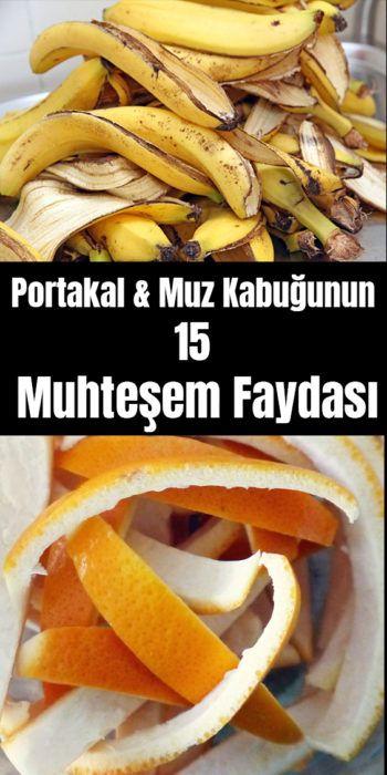 Portakal ve Muz Kabuğunun 15 Muhteşem Faydası