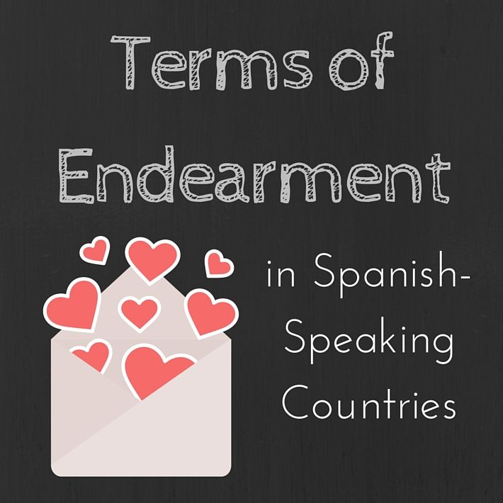 Lists of terms of endearment and expressing affection in Spanish to children and in romantic relationships.
