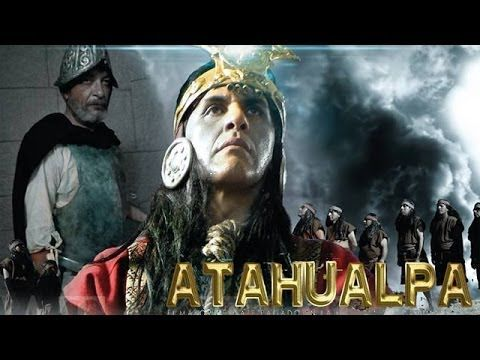 Atahualpa La Caída del Imperio Inca 2013 - 2014 Trailer oficial. Sería perfecta para mis alumnos de español 4!