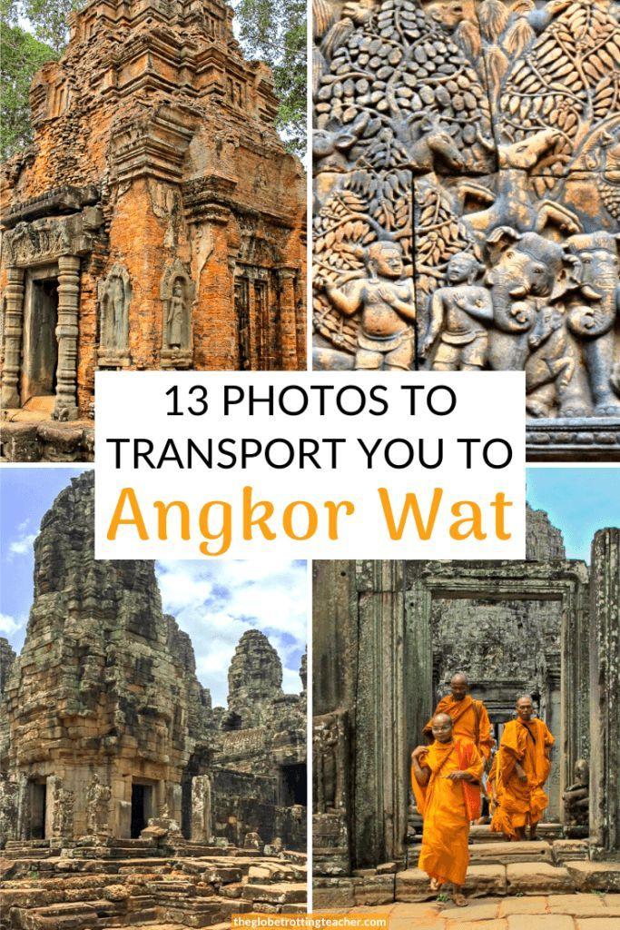 13 Photos To Transport You To Angkor Wat - The Globetrotting Teacher