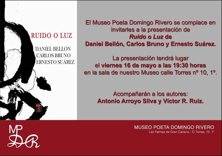 Presentación de Ruido o Luz en Casa Museo Poeta Domingo Rivero