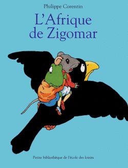 Découvrir le monde avec Zigomar