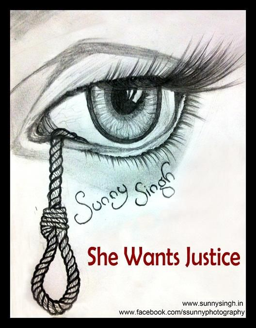 SHE WANTS JUSTICE... - Sketching by Sunny Singh in My Diary at touchtalent