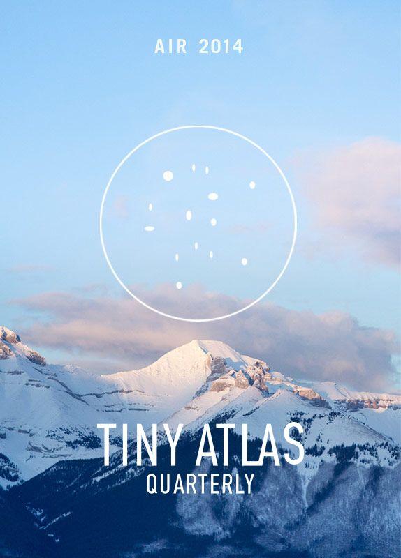 Welcome to Tiny Atlas Quarterly