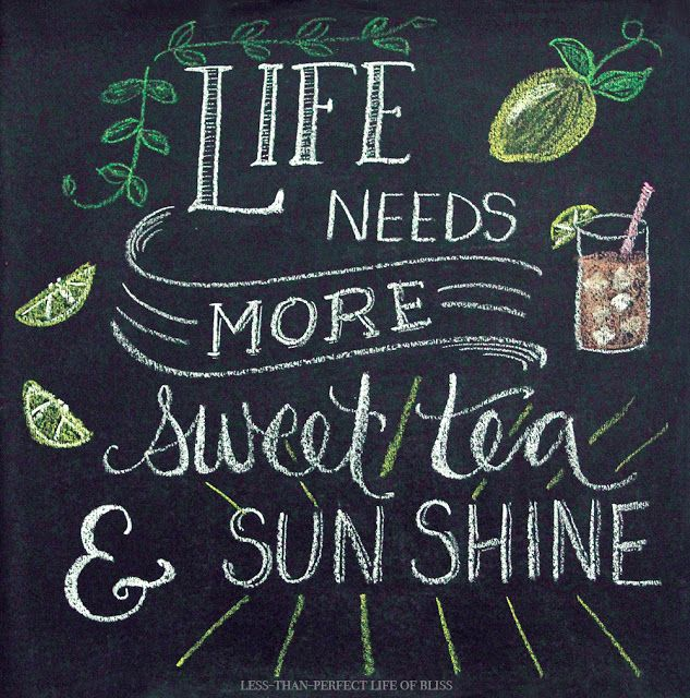 Less-Than-Perfect Life of Bliss: Sweet Tea and Sunshine Summer Chalk Art (Free Printable)