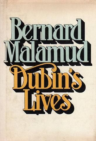 Bernard MALAMUD, Dubin's Lives. New York, Farrar Straus Giroux, 1979. Prima edizione (First Edition)