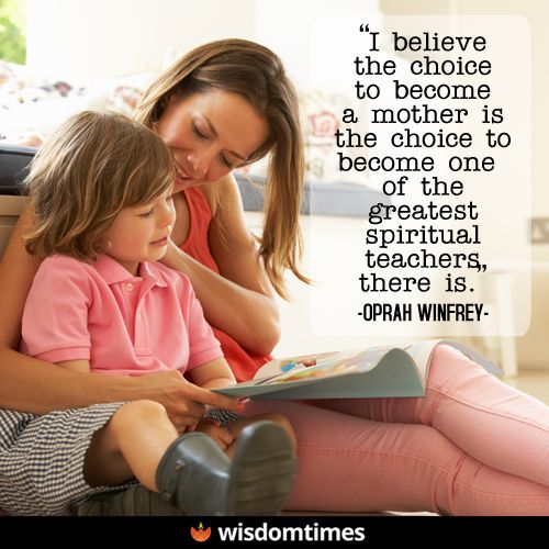 Mothers are fonder than fathers of their children because they are more certain they are their own.  #motherhood #mom #mommy #mother #parenting #parenthood #children #love #family #WisdomTimes