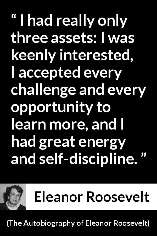 Eleanor Roosevelt Quote About Learning From The Autobiography Of