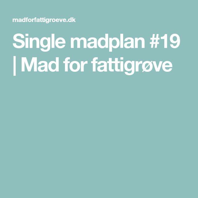 Single madplan #19 | Mad for fattigrøve