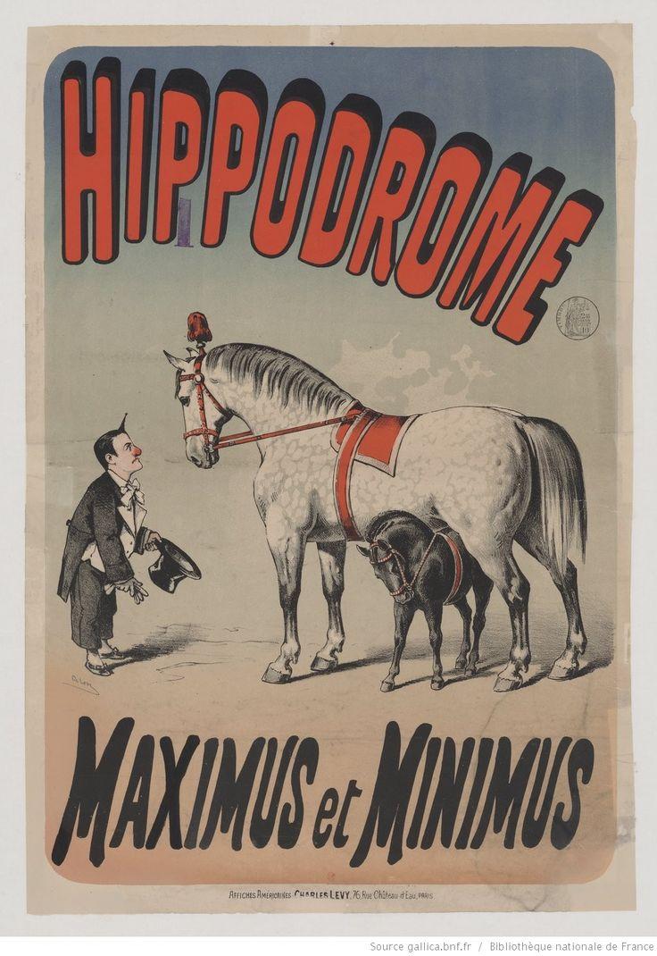 Hippodrome. Maximus et Minimus [dressage de chevaux] : [affiche] / [signée] Ch. Lévy | Gallica