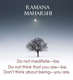 Spiritual Messages related to Nonduality / Advaita : Bhagwan Ramana Maharshi Quote