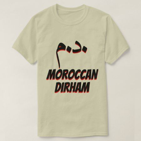 درهم  د.م. Moroccan dirham grey T-Shirt - tap to personalize and get yours