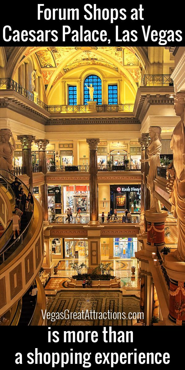 The Forum Shops at Caesars Palace, Las Vegas is much more than just a shopping experience