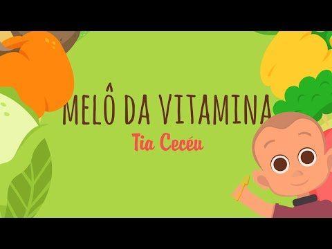 Melô da Vitamina - Tia Cecéu - YouTube