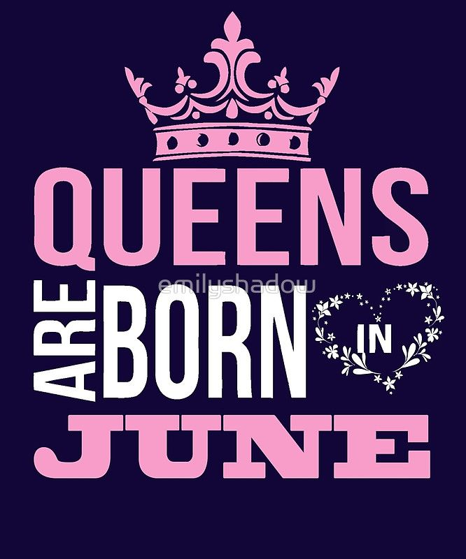 Queens Are Born In June T Shirt
