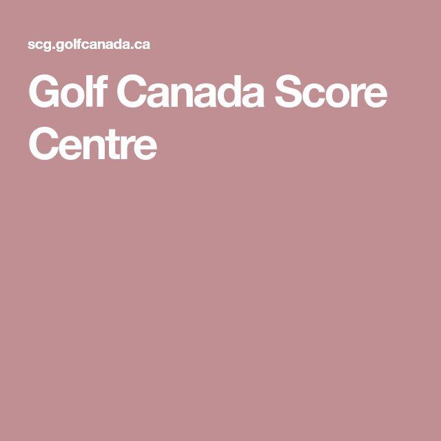 Golf Canada Score Centre