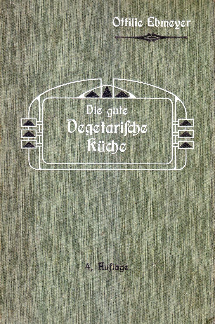 17 best Frühe Vegi-Kochbücher images on Pinterest | Leipzig ...