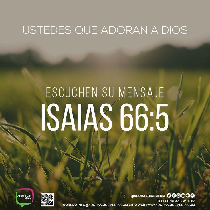 Ustedes que Adoran a Dios escuchen su mensaje Isaias 66:5, Dios tiene una palabra de bendición para tu vida el día de hoy! Comparte.