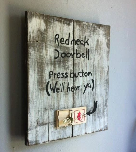 Redneck Doorbell Press button We'll Hear by AuburnSaplingDesigns