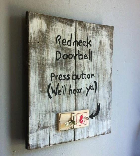 Redneck Doorbell Press button We'll Hear by AuburnSaplingDesigns