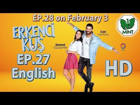 Early Bird - Erkenci Kus 27 English Subtitles Full Episode