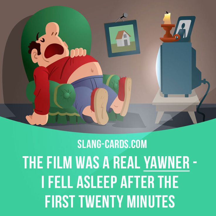 """""""Yawner"""" means something that is very boring. Example: The film was a real yawner - I fell asleep after the first twenty minutes. #slang #saying #sayings #phrase #phrases #expression #expressions #english #englishlanguage #learnenglish #studyenglish #language #vocabulary #dictionary #grammar #efl #esl #tesl #tefl #toefl #ielts #toeic #englishlearning #boring #yawner"""