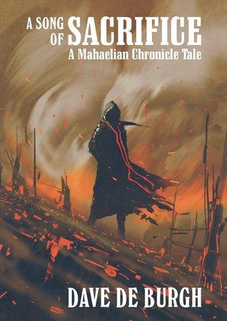 A Song of Sacrifice (A Mahaelian Chronicle Tale #1)