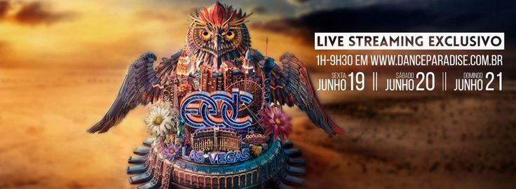 Our firm Dance Paradise ! Official Broadcasters of EDC 2015 Las Vegas