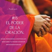 El Poder De La #Oración de Diana Fernandez   Coach Espiritual   #milagros #bien…