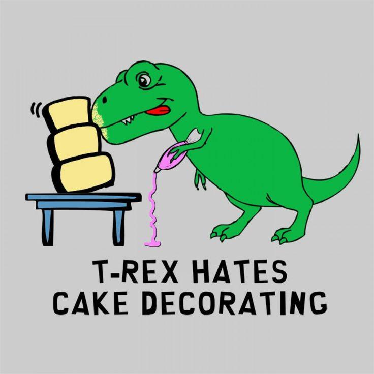 Cake Decorating Jokes : 1000+ ideas about T Rex Cake on Pinterest Dinosaur Cake ...