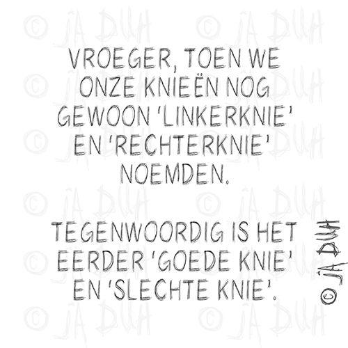 Goede knie, slechte knie  Door © Ja Duh #Humor