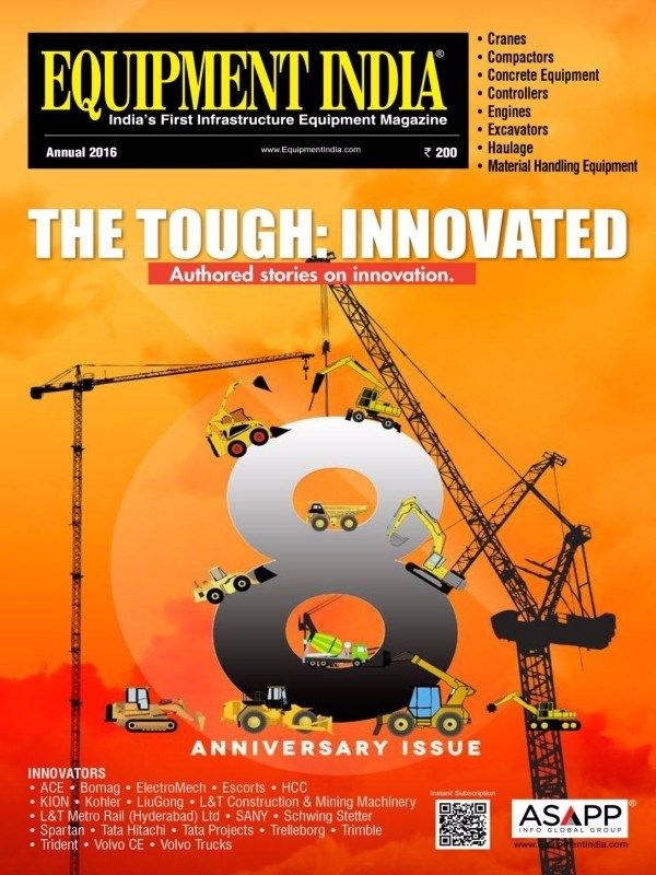 Equipment India Annual 2016 Issue- The Tough: Innovated  #EquipmentIndia #Equipments #ebuildin
