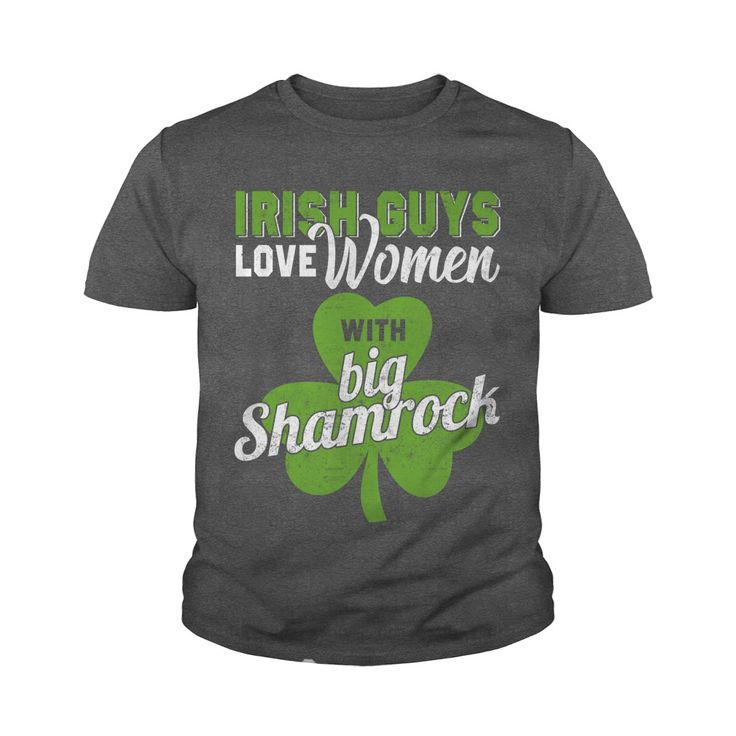 Irish Guys Love Women With Big Shamrock T-Shirt #gift #ideas #Popular #Everything #Videos #Shop #Animals #pets #Architecture #Art #Cars #motorcycles #Celebrities #DIY #crafts #Design #Education #Entertainment #Food #drink #Gardening #Geek #Hair #beauty #Health #fitness #History #Holidays #events #Home decor #Humor #Illustrations #posters #Kids #parenting #Men #Outdoors #Photography #Products #Quotes #Science #nature #Sports #Tattoos #Technology #Travel #Weddings #Women