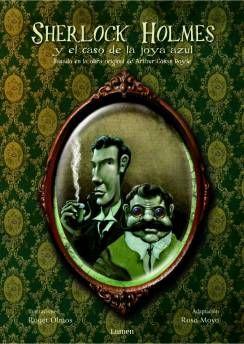AZUL 835 MOY - A partir de un sombrero negro, viejo y sucio, Sherlock Holmes y su compañero el doctor Watson investigan el misterioso robo de una joya de incalculabe valor. Adaptación  del relato de Conan Doyle El Carbunculo azul,  para todos los públicos